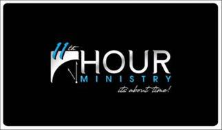 11TH HOUR MINISTRY ITS ABOUT TIME!