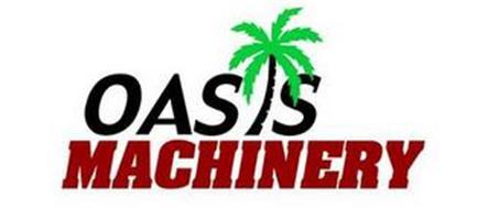 OASIS MACHINERY
