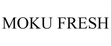 MOKU FRESH