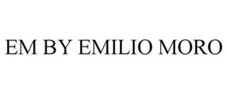 EM BY EMILIO MORO