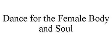 DANCE FOR THE FEMALE BODY AND SOUL