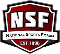NSF NATIONAL SPORTS FORUM EST. 1996