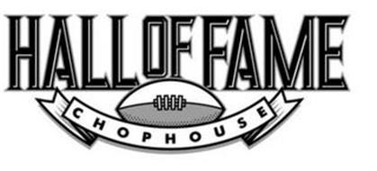 HALL OF FAME CHOPHOUSE