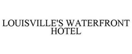 LOUISVILLE'S WATERFRONT HOTEL