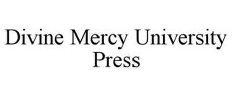 DIVINE MERCY UNIVERSITY PRESS