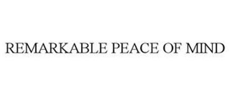 REMARKABLE PEACE OF MIND