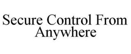SECURE CONTROL FROM ANYWHERE