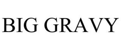 BIG GRAVY