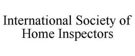 INTERNATIONAL SOCIETY OF HOME INSPECTORS