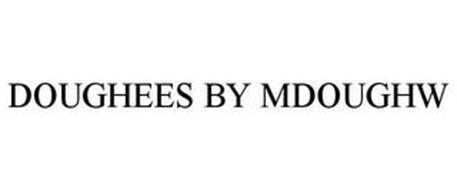 DOUGHEES BY MDOUGHW