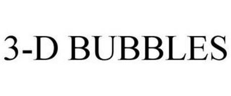 3-D BUBBLES