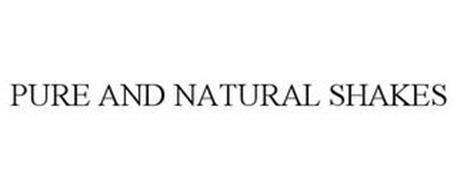 PURE AND NATURAL SHAKES