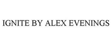IGNITE BY ALEX EVENINGS