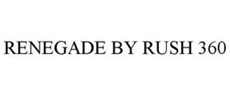 RENEGADE BY RUSH 360