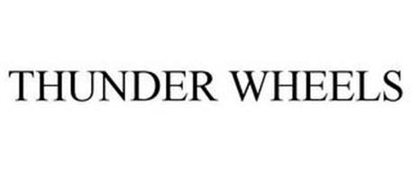 THUNDER WHEELS