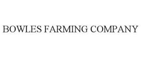 BOWLES FARMING COMPANY