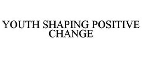 YOUTH SHAPING POSITIVE CHANGE