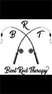 B R T BENT ROD THERAPY