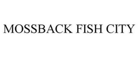 MOSSBACK FISH CITY