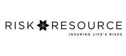 RISK RESOURCE INSURING LIFE'S RISKS