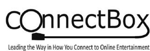 CONNECTBOX LEADING THE WAY IN HOW YOU CONNECT TO ONLINE ENTERTAINMENT