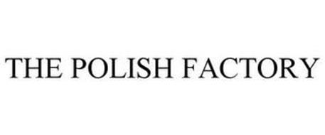 THE POLISH FACTORY