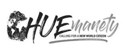 HUEMANETY CALLING FOR A NEW WORLD CITIZEN