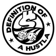DEFINITION OF A HUSTLA