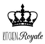 KITCHEN ROYALE