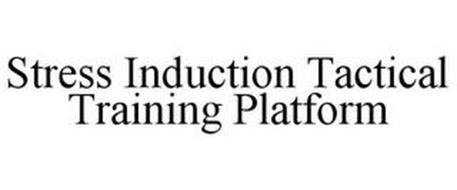 STRESS INDUCTION TACTICAL TRAINING PLATFORM