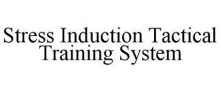 STRESS INDUCTION TACTICAL TRAINING SYSTEM