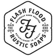 FF FLASH FLOOD RUSTIC SOAPS NATURALLY HAND CRAFTED ESTABLISHED IN MMXVI TRD MRK