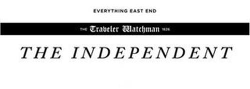 EVERYTHING EAST END THE TRAVELER WATCHMAN 1826 THE INDEPENDENT