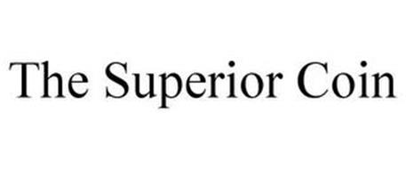 THE SUPERIOR COIN