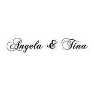 ANGELA & TINA