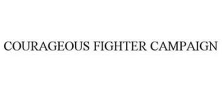 COURAGEOUS FIGHTER CAMPAIGN