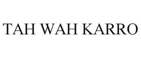TAH WAH KARRO