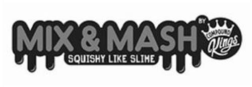 MIX & MASH SQUISHY LIKE SLIME BY COMPOUND KINGS