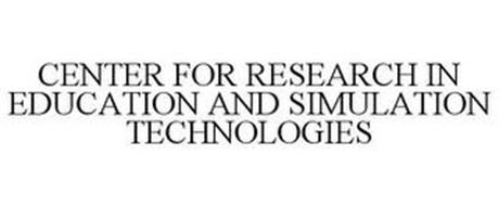 CENTER FOR RESEARCH IN EDUCATION AND SIMULATION TECHNOLOGIES
