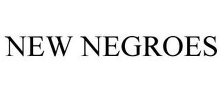 NEW NEGROES