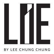 LIE BY LEE CHUNG CHUNG