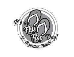 IT'S A FLIP FLOP DAY! ST. AUGUSTINE, FLORIDA