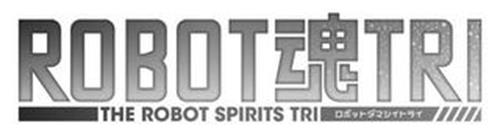 ROBOT TRI THE ROBOT SPIRITS TRI