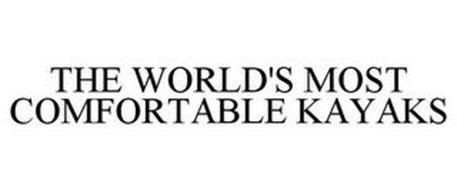 THE WORLD'S MOST COMFORTABLE KAYAKS