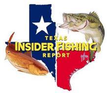 TEXAS INSIDER FISHING REPORT