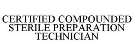 CERTIFIED COMPOUNDED STERILE PREPARATION TECHNICIAN