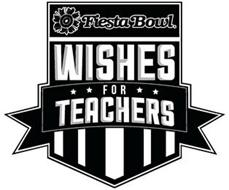 FIESTA BOWL WISHES FOR TEACHERS