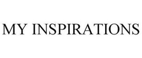 MY INSPIRATIONS