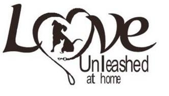 LOVE UNLEASHED AT HOME