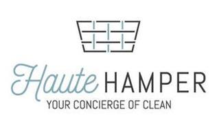 HAUTE HAMPER YOUR CONCIERGE OF CLEAN